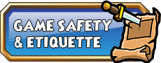 Game Safety & Etiquette